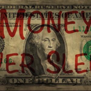 Money never sleeps